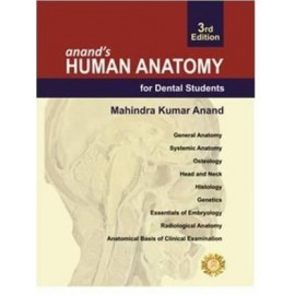 Anand's Human Anatomy for Dental Students 3E