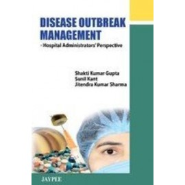 Disease Outbreak Management: Hospital Administrator's Perspective