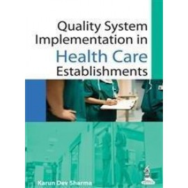 Quality System Implementation in Health Care Establishments