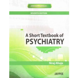 A Short Textbook of Psychiatry 7E