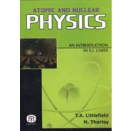 Atomic and Nuclear Physics : An Introduction in S.I. Units
